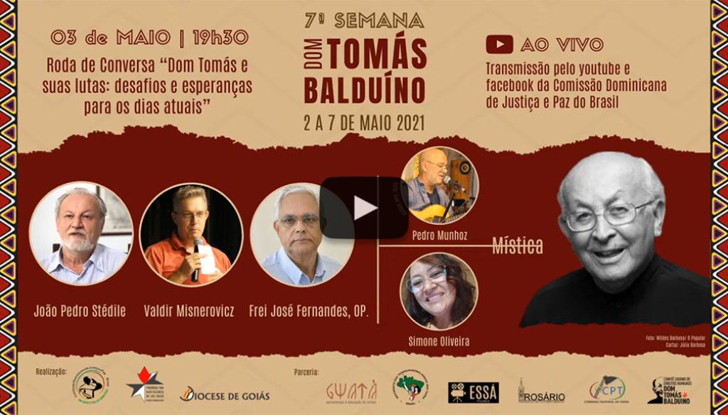 """Roda de conversa Dom Tomás e suas lutas: desafios e esperanças para os dias atuais"""""""